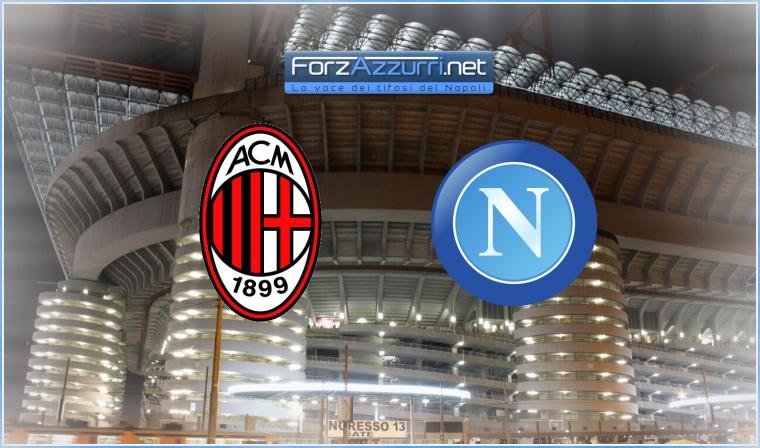 Milan-Napoli: rileggi il LIVE della partita con forzazzurri.net