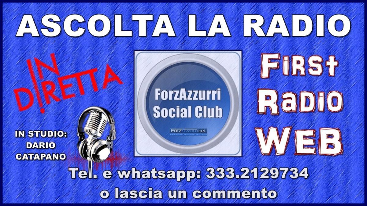 """WEB RADIO – Questa sera """"ForzAzzurri Social Club"""" con Pietrangelo Chierchia  pres. del Club Napoli Udine"""