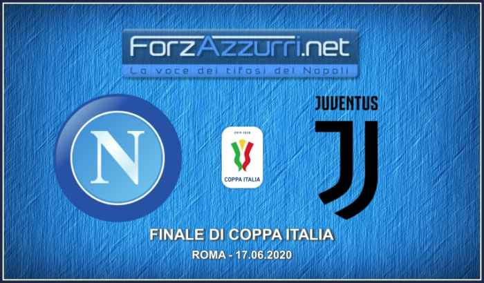 FINALE COPPA ITALIA – NAPOLI-JUVENTUS, le formazioni ufficiali