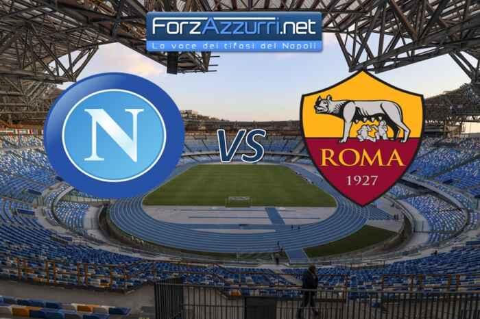 NAPOLI-ROMA in campo alle 21:45 – Le formazioni ufficiali