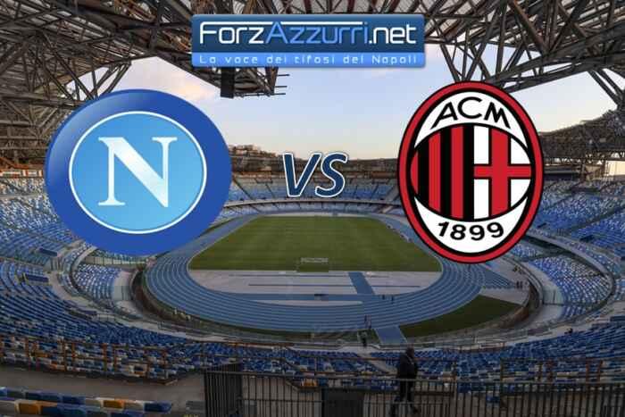 NAPOLI-MILAN in campo alle 21:45 – Le formazioni ufficiali