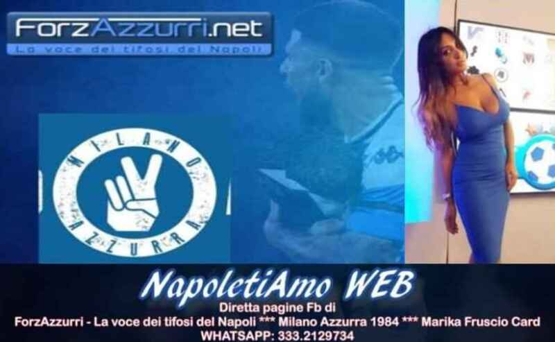 TV – NapoletiAmo Web, la nuova trasmissione targata ForzAzzurri.net e Milano Azzurra in collaborazione con Marika Fruscio