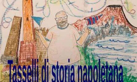 Tasselli di storia napoletana