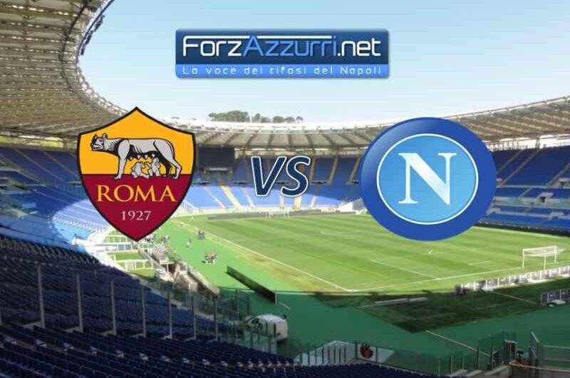 ROMA-NAPOLI – Le formazioni ufficiali