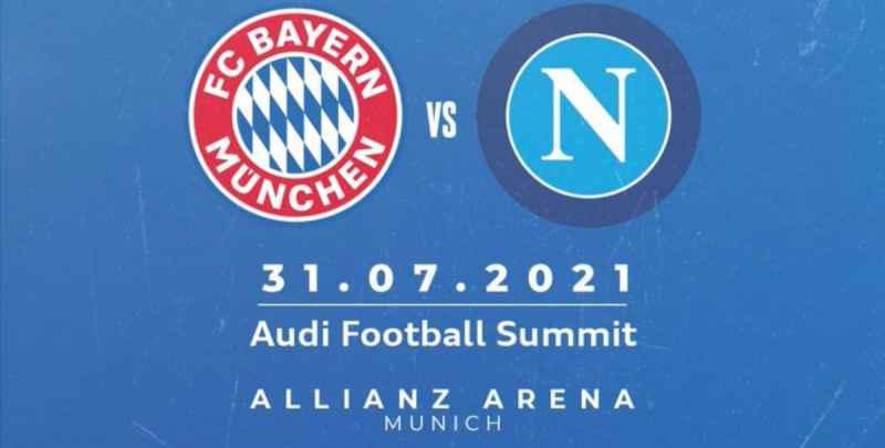 UFFICIALE – Bayern Monaco-Napoli, la gara amichevole ci sarà il 31 luglio